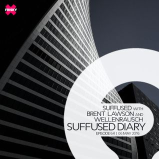 FRISKY | Suffused Diary 064 - Wellenrausch