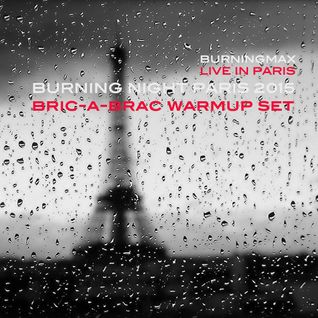 Burningmax Live :: Burning Night Paris 2015 pre-party