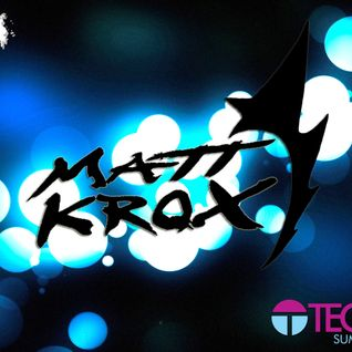 Matt KroX - Summer Mix (Technosys Festival)