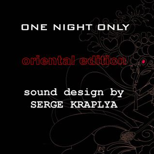 ONE NIGHT ONLY ORIENTAL EDITION