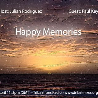 Paul Key - Happy Memories - April 11, 2011 @ Tribalmixes.org