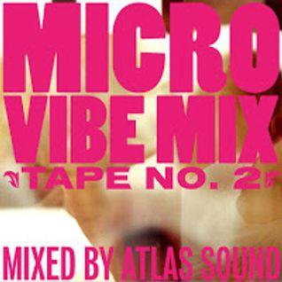 MICROVIBE MIXTAPE #2