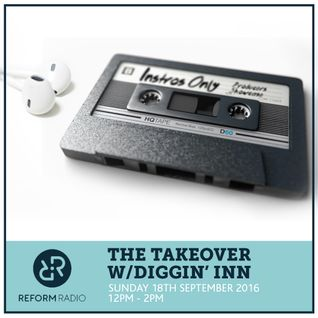 The Takeover w/Diggin Inn 18th September 2016