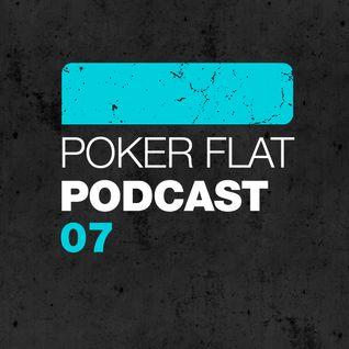 Poker Flat Podcast #07
