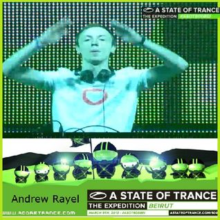 AndrewRayel @Live at A State Of Trance 600 Beirut - 09.03.2013