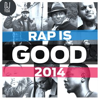 RAP IS GOOD 2014