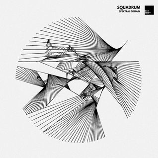 Squadrum - Spektral Domain LP [Black Square Recordings] ALBUM PREVIEWS (cut)
