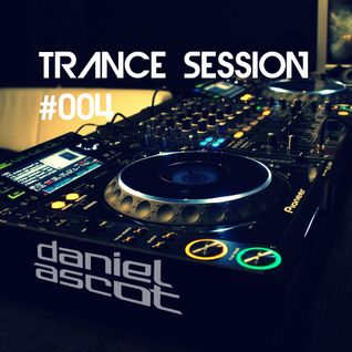Daniel Ascot - Trance Session #004