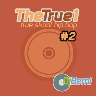 The True 1 vol.2 Underground Hip Hop Mix