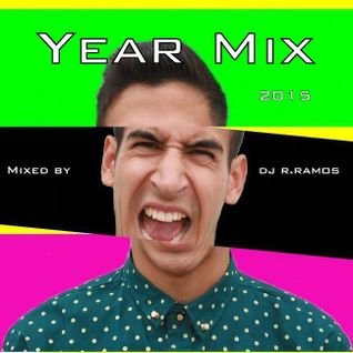 Year Mix 2015 by DJ R.Ramos