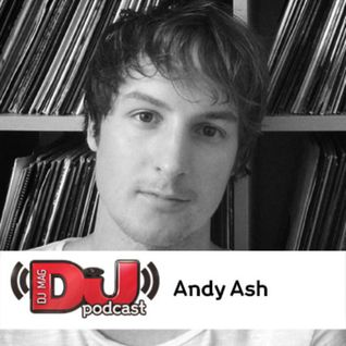 DJ Mag Weekly Podcast: Andy Ash