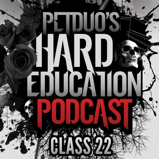 PETDuo's Hard Education Podcast - Class 22 - feat. Shintaro kanie a.k.a. K-Hole - 20.04.16