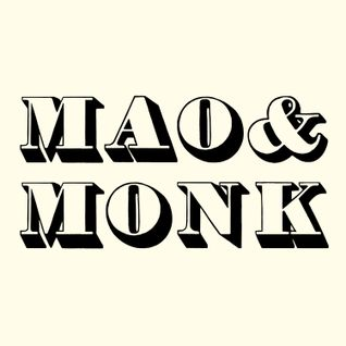 Mao & Monk - Session #1