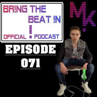 BR!NG THE BEAT !N Official Podcast [Episode 071]