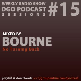 DGO Podcast 15 - Borune - No Turning Back