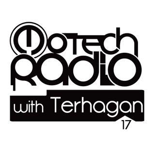 Motech Radio with Terhagan - Show #17
