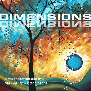Dimensions - A collaboration with Basilfawlty