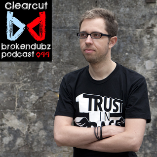 Clearcut - Brokendubz Podcast044