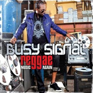 TLP 023. Busy Signal: reggae music again, and again