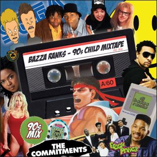 Bazza Ranks 90's Child Mixtape Vol.1