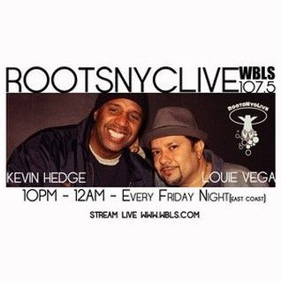 Louie Vega & Kevin Hedge - Roots NYC Live (05-08-2016)