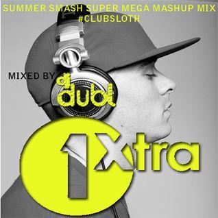 The Summer Mash Up Mix (BBC 1Xtra) by @DJDUBL