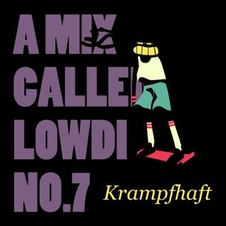 A Mix Called Lowdi — by Kr∆mpfh∆ft