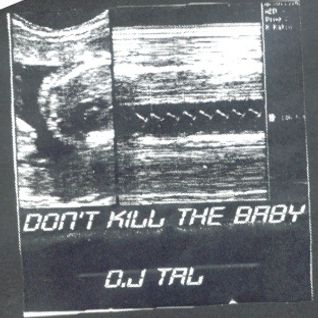 Dj Tal Aka Jeff23 (Network 23) - Don't Kill The Baby 1998