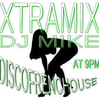 XTRAMIX RADIO SHOW BY DJMIKE