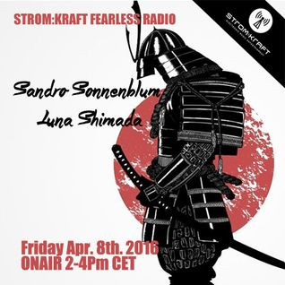 STROM:KRAFT Fearless Radio Show #14 By Luna S
