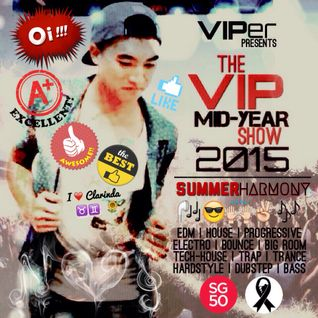 #SG50 : The VIP Mid-Year Show 2015 (Summer Harmony)