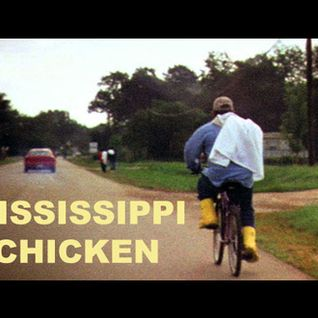 THE GEEZER      MISSISSIPPI  CHICKEN   MIX