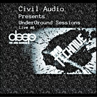 Civil Audio presents UnderGound Sessions live at Protechnive Radio DeepFm