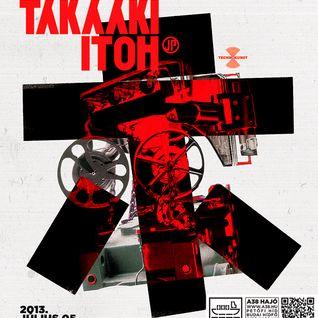 2013.07.05. Takaaki Itoh @ Technokunst pres. Takaaki Itoh