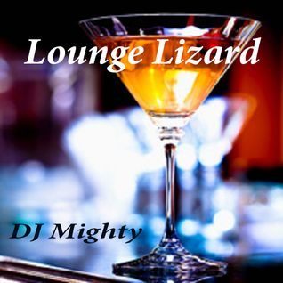 DJ Mighty - Lounge Lizard