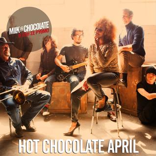 Hot Chocolate // April 2016