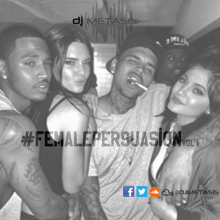 #FemalePersuasion Vol. 1