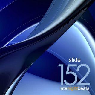 Late Night Beats by Tony Rivera - Episode 152: Slide