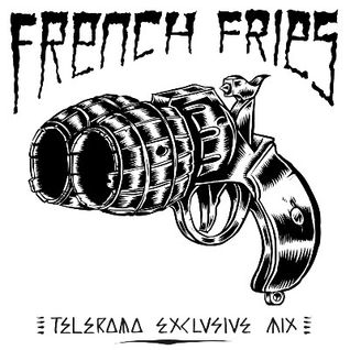 #16 FRENCH FRIES, Exclusive Mix (for Télérama-Radio)