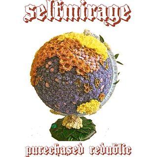 SELFMIRAGE - purechased redublic