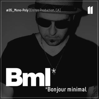Mono-Poly - Phonky Rhythm (Bonjour Minimal podcast #35 June2013)