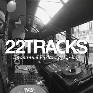 22Tracks Paris Radio • Emmanuel Forlani (Hip-Hop) • LeMellotron.com