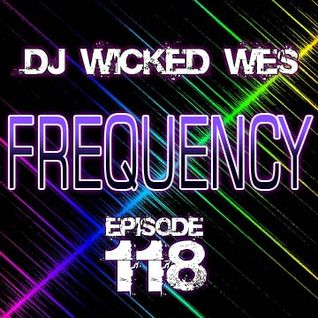 Dj Wicked Wes - Frequency 118