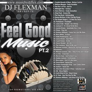 FEEL GOOD MUSIC PT. 2