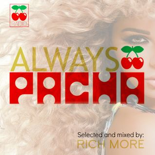 RICH MORE: ALWAYS PACHA vol.44