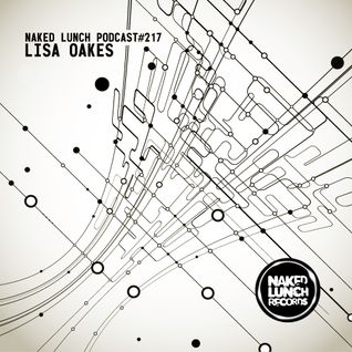 Naked Lunch PODCAST #217 - LISA OAKES