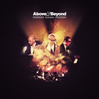 Above and Beyond - Acoustic Concert Live From Porchester Hall - 24.01.2014