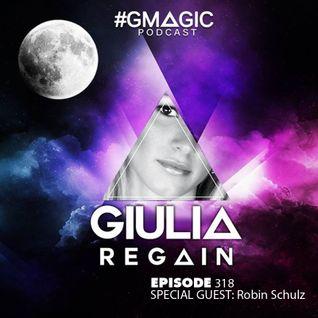 #GMAGIC PODCAST 318 |GIULIA REGAIN|