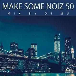 MAKE SOME NOIZ 50
