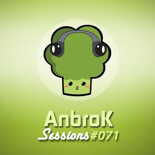AnbroK Sessions 071
